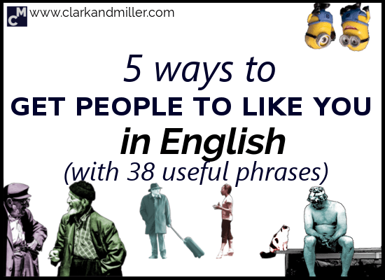 5 Ways to Get People to Like You in English