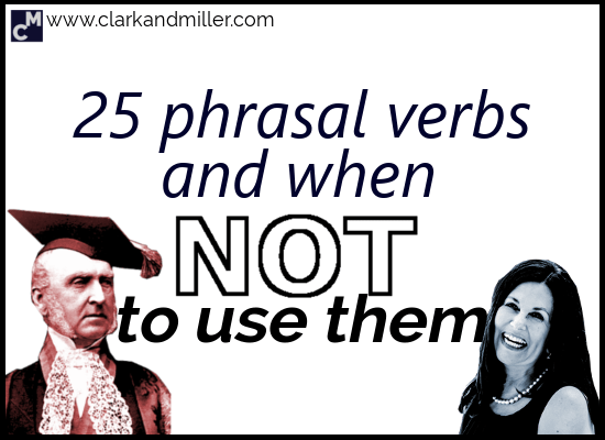 25 Phrasal Verbs and When Not to Use Them