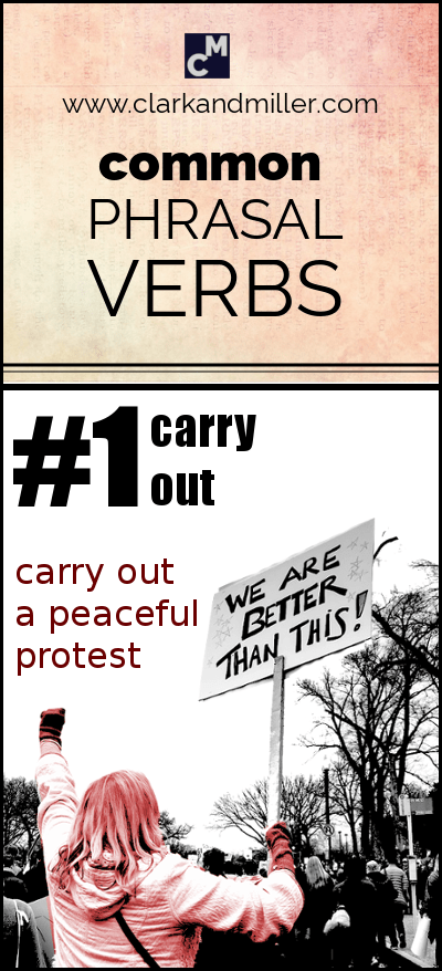 Common Phrasal Verbs #1 | Carry out a peaceful protest