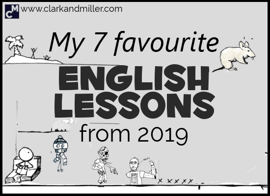 My 7 Favourite English Lessons From 2019