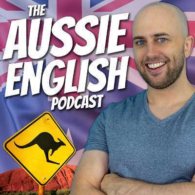 Aussie English Podcast: smiling man with Australian flag and kangaroo road sign in the background