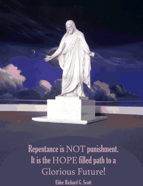 Repentance is not punishment, it is the hope filled path to a glorious future