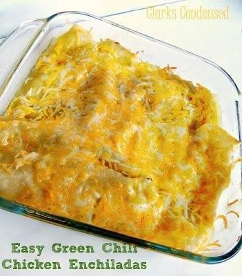Easy Green Chili Chicken Enchiladas by Clarks Condensed