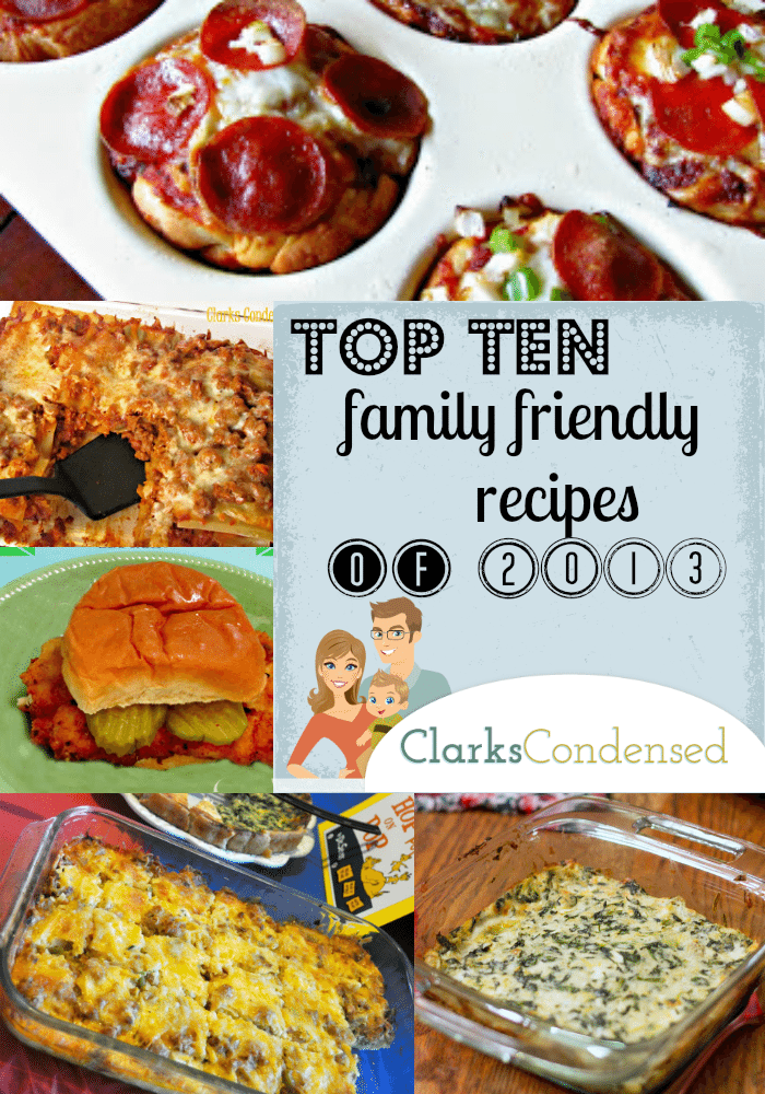 Top Ten best family friendly recipes from Clarks Condensed of 2013