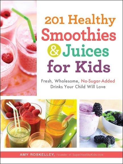 201 Healthy Smoothies Book by Super Healthy Kids