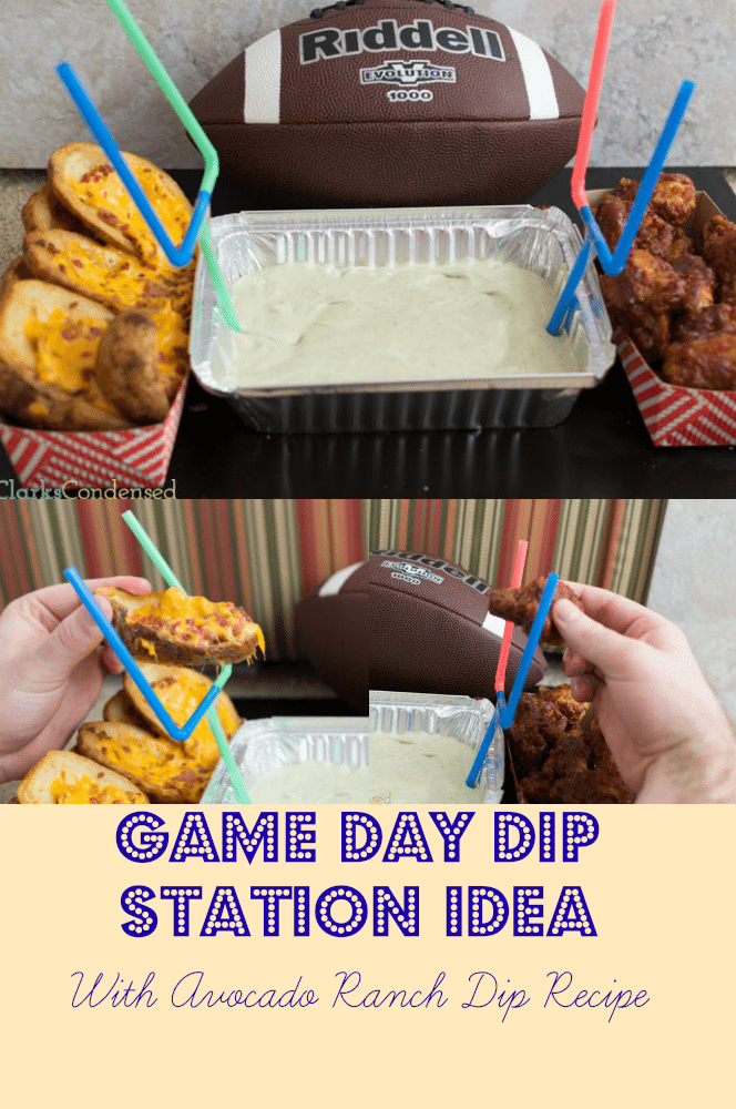 Game Day Dip Station with Avocado Ranch Dip by Clarks Condensed #shop