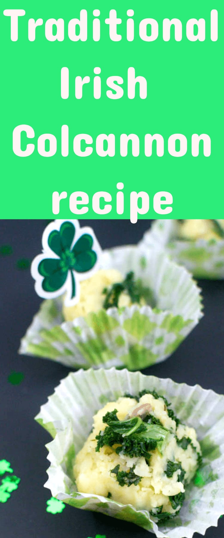 Irish recipes / recipes for st. patrick's day / colcannon / irish colcannon / potatoes / kale and potatoes #stpatricksday #irish