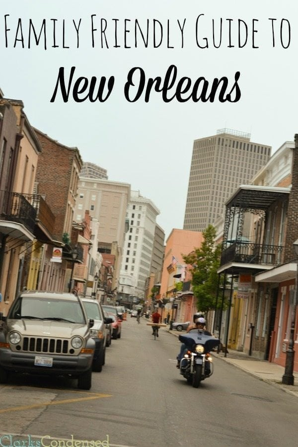 Guide for a family friendly vacation to New Orleans!