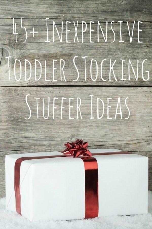 45+ Inexpensive Toddler Stocking Stuffer Ideas