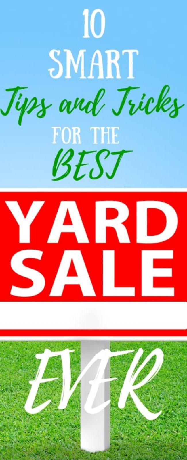 Make your yard sale this summer the BEST one ever with these 10 smart tips and tricks for the best yard sale ever.