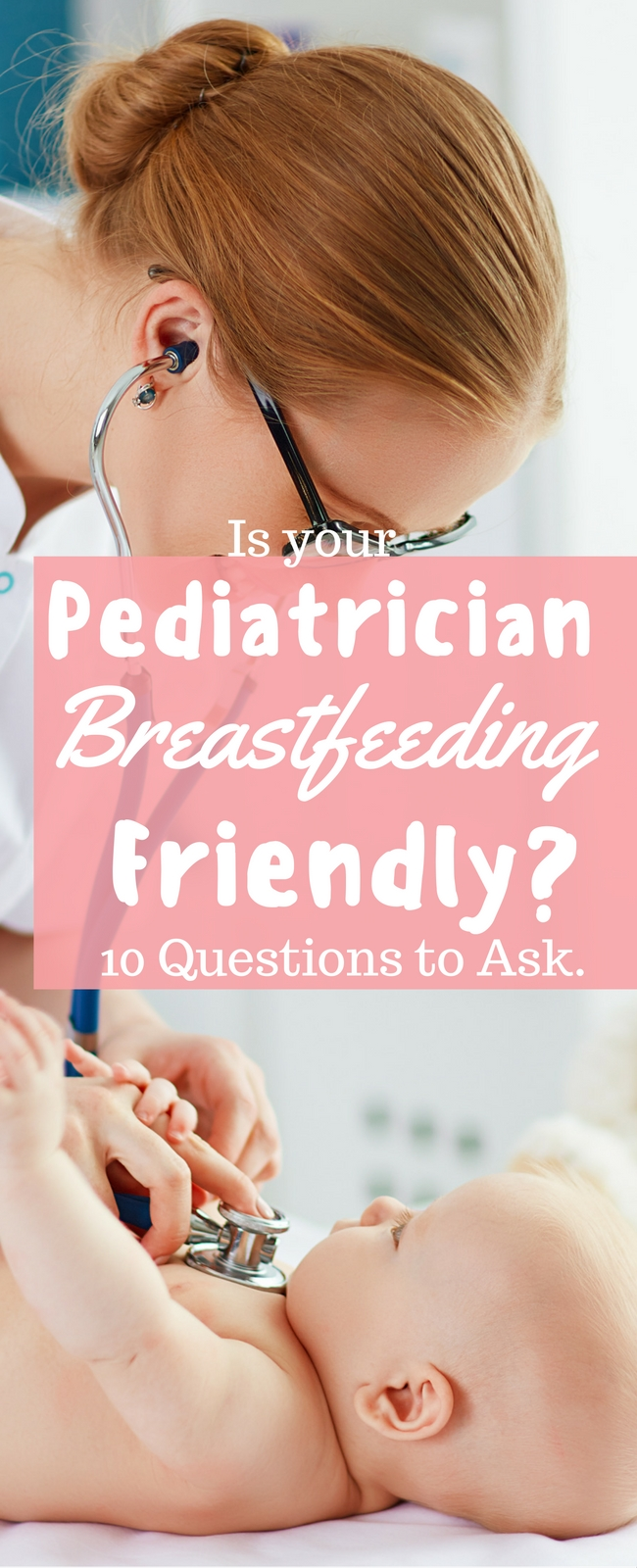 Is your pediatrician breastfeeding friendly? Here are 13 questions to ask.
