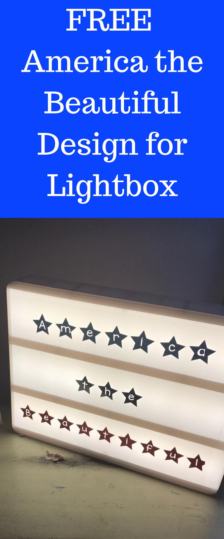 Cricut Tutorial / Cricut Craft Ideas / Cricut Fourth of July / Lightbox Tutorial / DIY LIghtbox insert / Cricut Explore Air / Free Cricut Files via @clarkscondensed