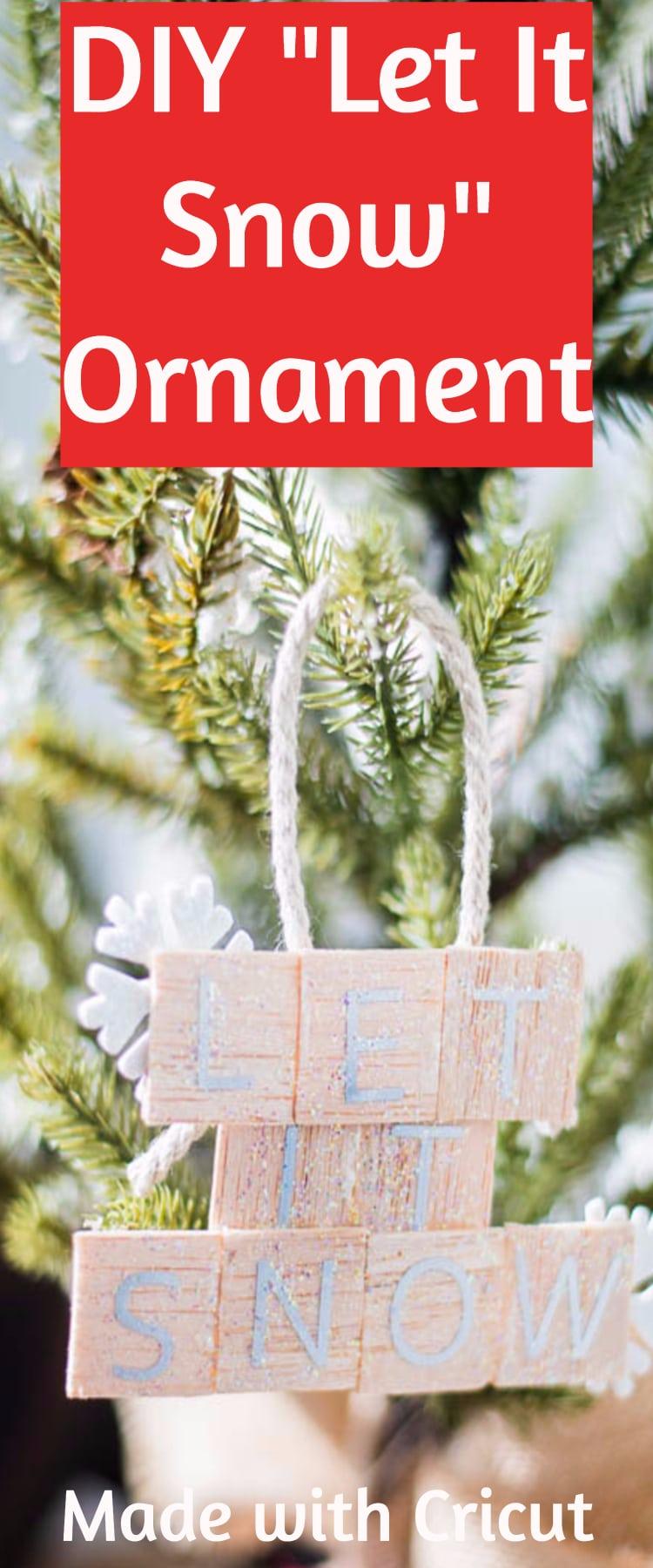 Let it snow ornament / DIY Wood Ornament / Cricut Ornaments / Cricut Crafts / Cricut Christmas / #Cricut #cricutexploreair #cricutmaker #Cricutproject via @clarkscondensed