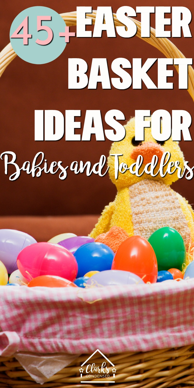 22 Easter Basket Ideas For Babies And Toddlers