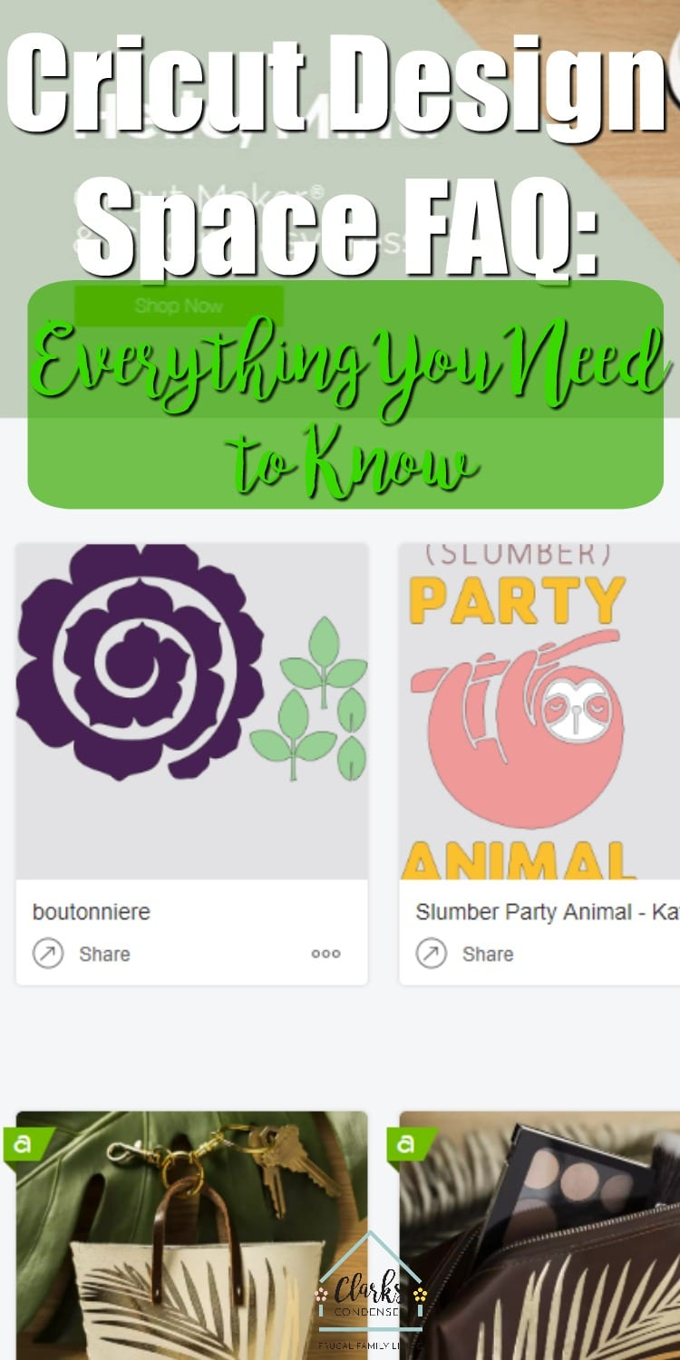 Cricut Design Space FAQ: Everything You need to Know / Cricut Maker / Cricut Explore Air 2 #Cricut #DesignSpace  via @clarkscondensed