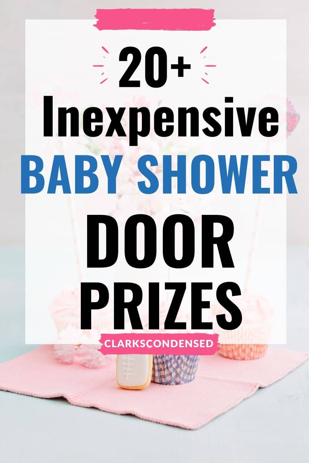 Baby shower prizes can add a little bit of extra competition and fun to a baby shower. Here is a list of the best prizes for baby shower games - there's something for every budget! #babyshower #baby #babysprinkle #diapershower via @clarkscondensed