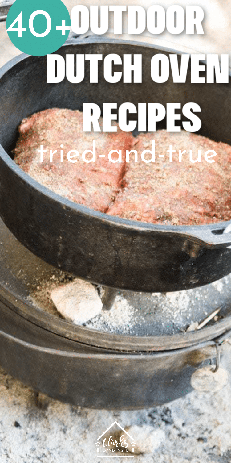 Dutch Oven Recipes / Best Dutch Oven Recipes / Dutch Oven Camping Recipes / Dutch Oven Camp Recipes #dutchoven #castironcooking #campingrecipes via @clarkscondensed