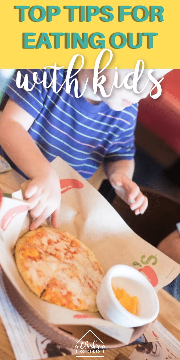 Eating out with kids / parenting advice / tips for parents #ChilisPartner via @clarkscondensed
