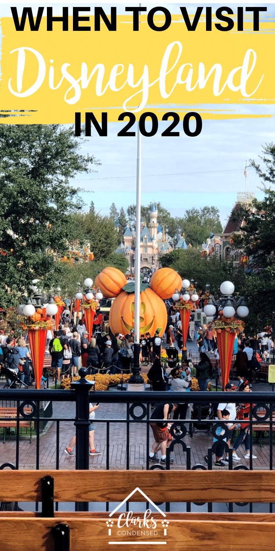 Disneyland 2020 / Disneyland Tips / When To Visit Disneyland / Disney Vacation #disneyland #disney  via @clarkscondensed