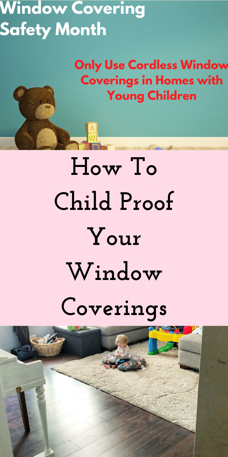 How To Child Proof Your Window Coverings via @clarkscondensed
