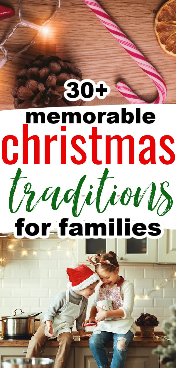 30+ Memorable Christmas Traditions That your Family will LOVE / Christmas Ideas / Family Christmas Traditions / #Christmas #ChristmasTraditions via @clarkscondensed
