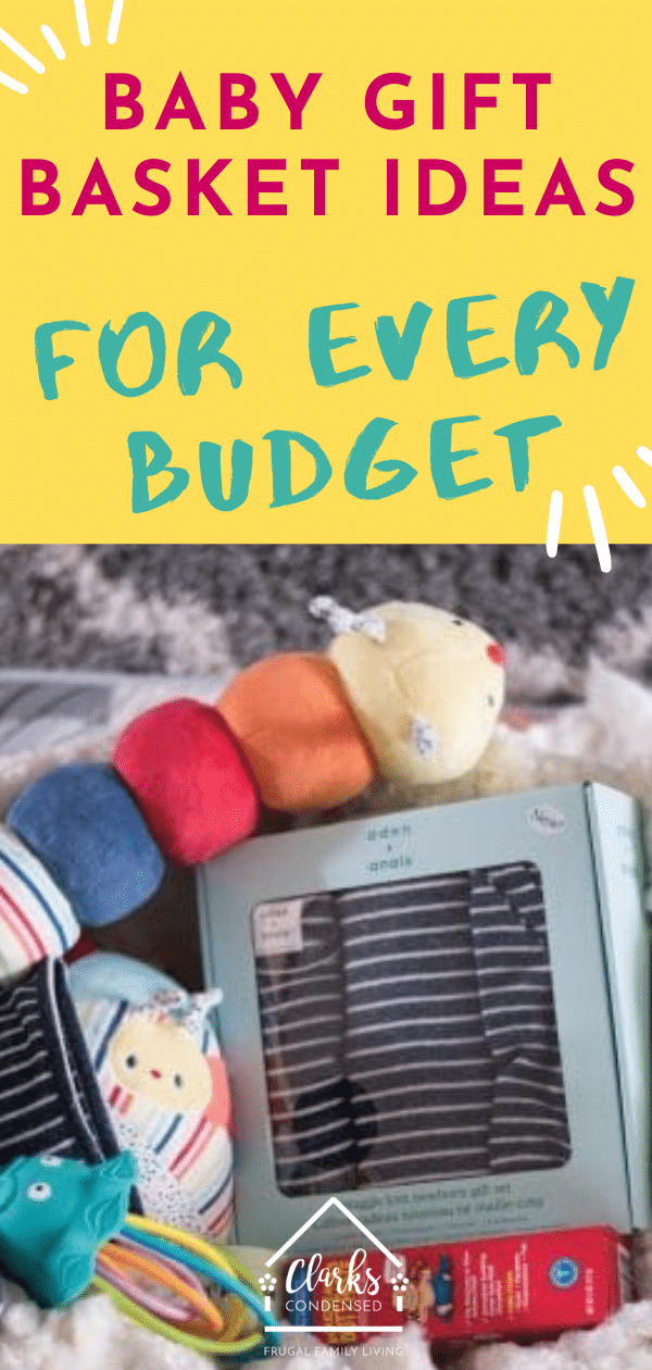 30+ Baby Gift Basket Ideas For Every Budget via @clarkscondensed