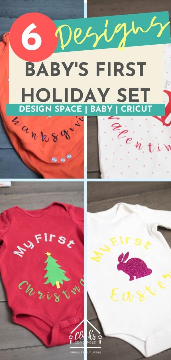 This Baby's First Holiday Set is PERFECT for a baby shower gift! It features six designs that you can access in Design Space! via @clarkscondensed