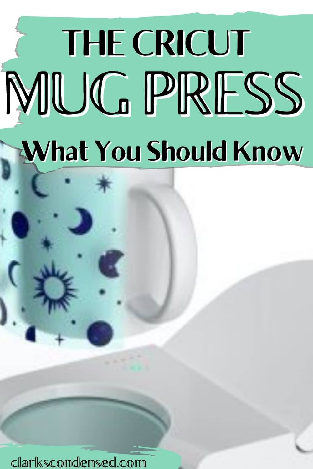 The Cricut Mug Press was just released - is this something you should rush to the store to buy? Here are my initial thoughts on the product release and what you should know! via @clarkscondensed
