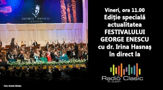 Festivalul George Enescu – actualitatea Festivalului – ediție specială