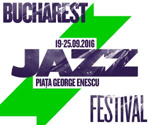 Bucharest Jazz Festival – ziua 3
