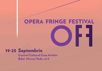 "Începe ""Opera Fringe Festival"""