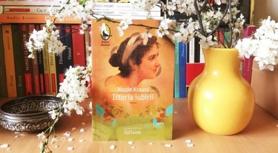 """O nouă ediţie a romanului """"Istoria iubirii"""" de Krauss, disponibilă în librării după premiera ecranizării în regia lui Radu Mihăileanu"""