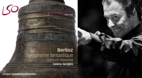 Lso Live: Gergiev – Berlioz, Simfonia Fantastică