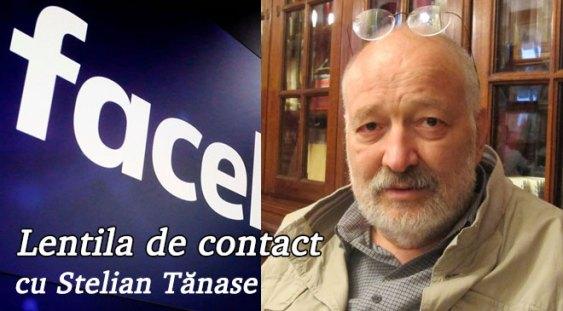 Lentila de contact, cu Stelian Tănase – Febra Facebook