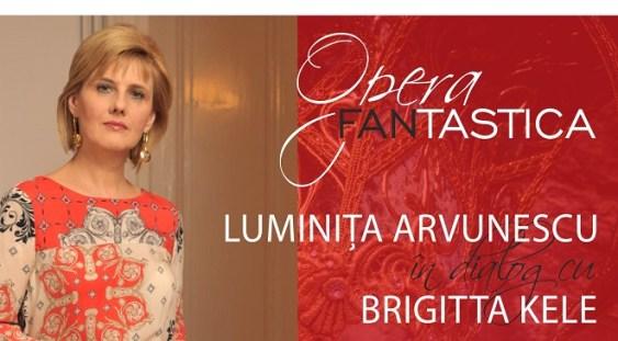 În dialog cu Luminița Arvunescu și Brigitta Kele