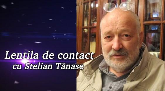 Lentila de contact cu Stelian Tănase – Povestea unui triunghi amoros