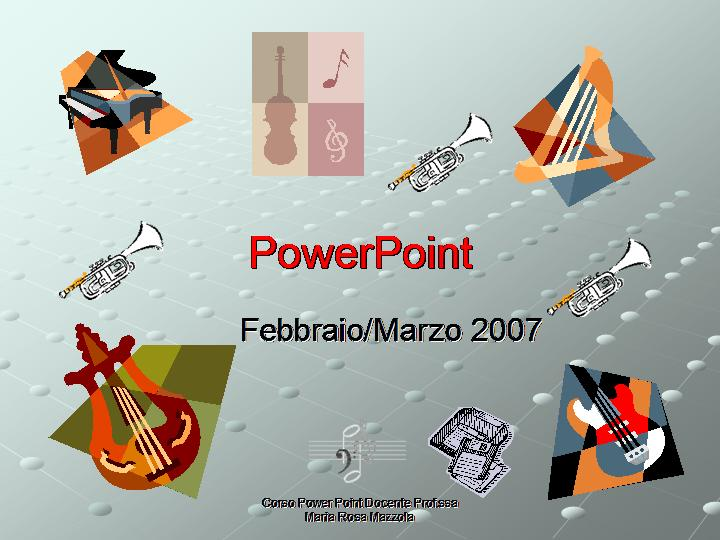 Power Point 2006 07