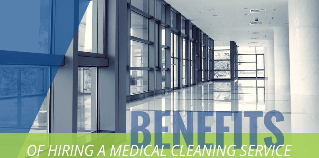 Commercial Cleaning Miami: Benefits Of Hiring A Medical