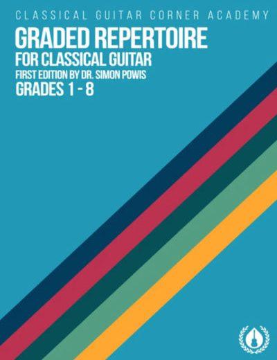 Graded Repertoire for Classical Guitar