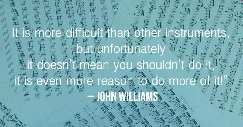 John Williams Quote on Classical Guitar