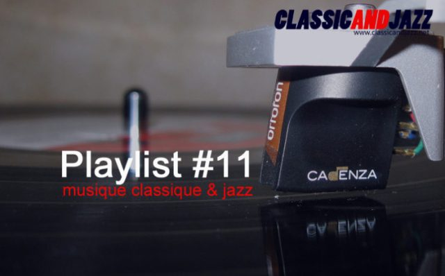 La playlist Classic And Jazz #11 avec Leoncavallo, Kyle Eastwood, Jason Moran, Katie Melua, Billy Larkin & The Delegates, Cab Calloway, Curtis Mayfield, Cyril Stapleton, Pachelbel
