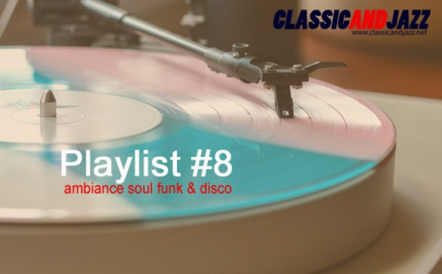 La playlist Soul And Funk #8