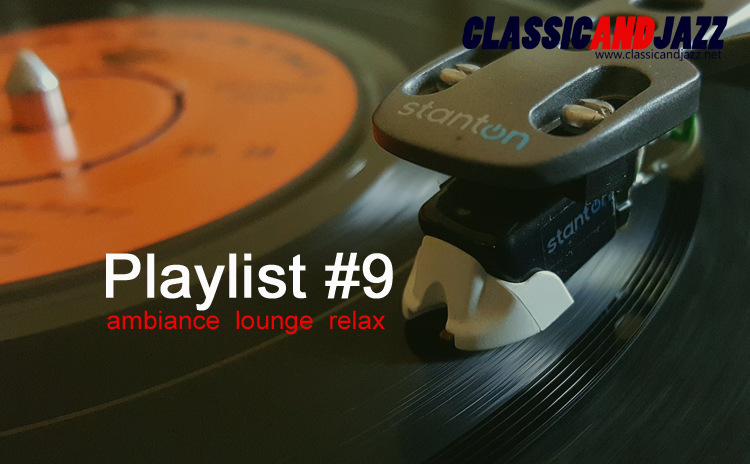La playlist Smooth And Relax #9 avec Jean Knight, The Rolling Stones, Henri Salvador, Afterlife, Culture Club, Kinobe, MC Solaar ....