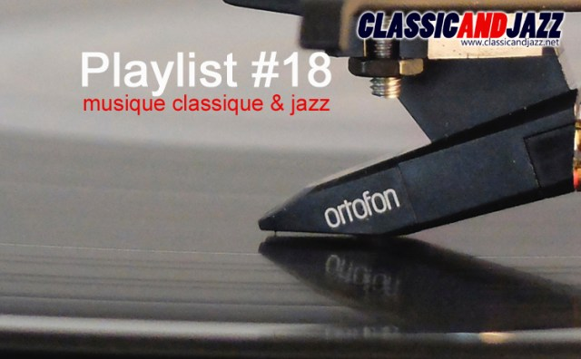 La playlist Classic And Jazz #18