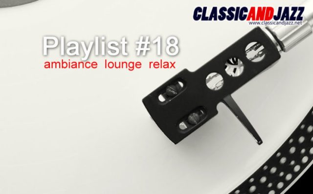 La playlist Smooth And Relax #18