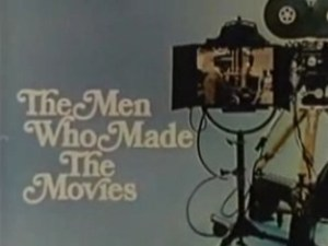 the men who made the movies
