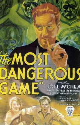 The Most Dangerous Game (1932) starring Joel McCrea and Fay Wray