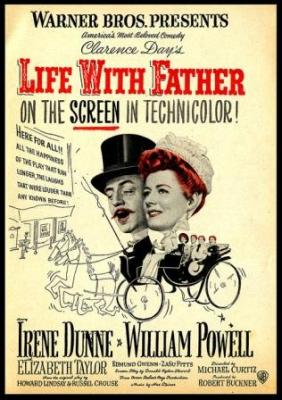 Life with Father (1947) starring William Powell and Irene Dunne