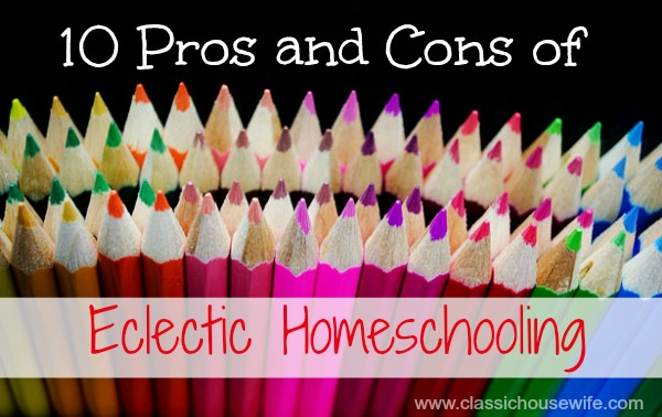 pros-cons-eclectic-homeschool