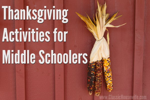 Thanksgiving activities for middle schoolers.